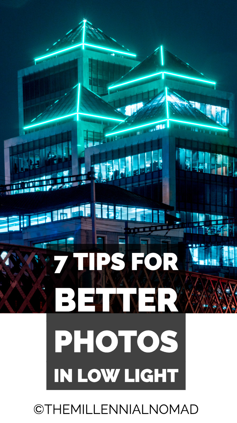 Today, shooting photos at night is one of my favourite things to do. I am far from being a professional and having incredible results, but I improved my skills by practicing as much as I could and in this article I will share with you 7 tips to take better photos in low light conditions.