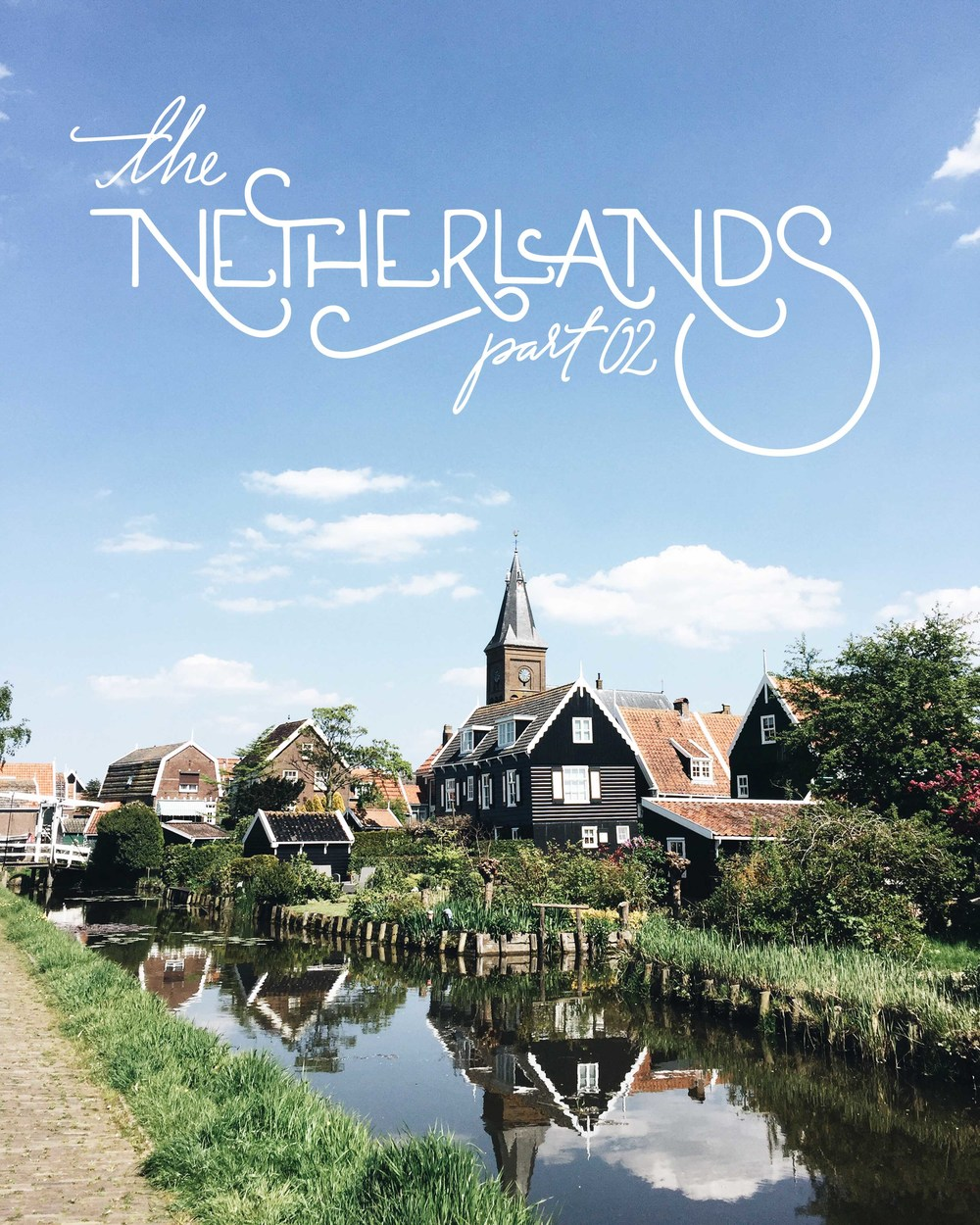 The Netherlands: Dutch Countryside and Villages | Part 02 | Sea of Atlas
