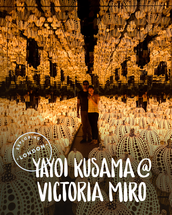 Exploring London: Yayoi Kusama at Victoria Miro | Sea of Atlas