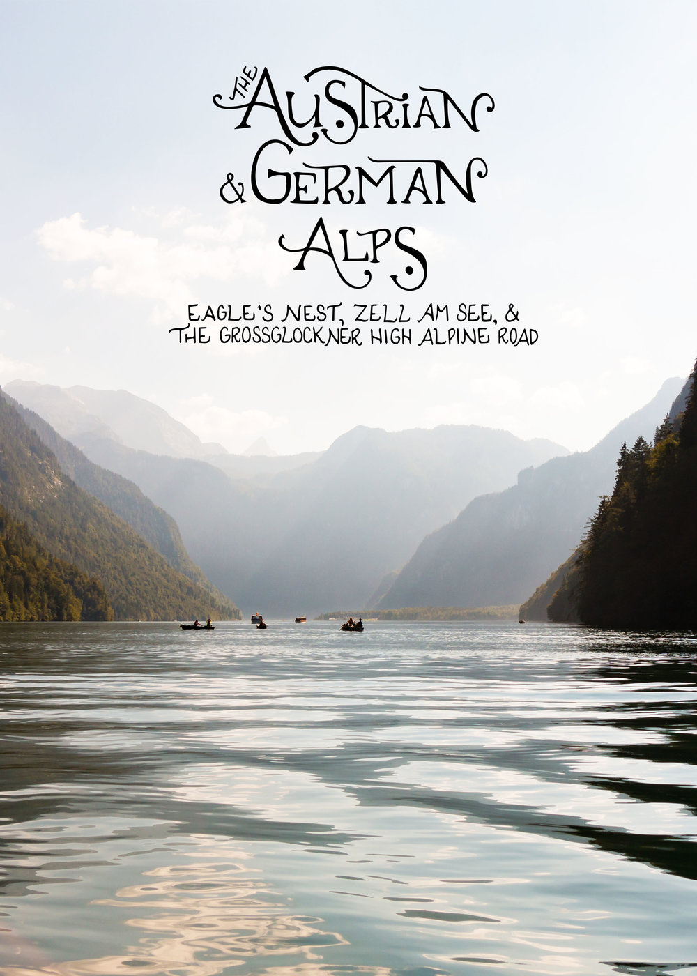 The Austrian and German Alps (Part 02): Deeper Into the Alps We Go | Sea of Atlas