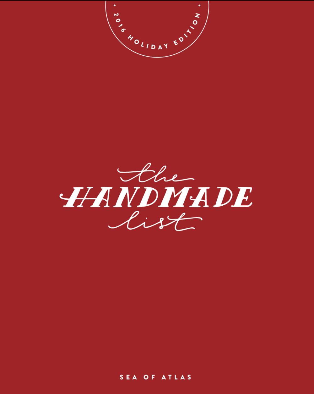 The Handmade List: 2016 Holiday Edition | Sea of Atlas