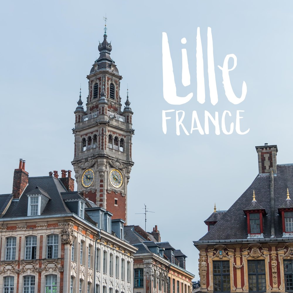 Lille, France | 2016 Sea of Atlas Travel Recap