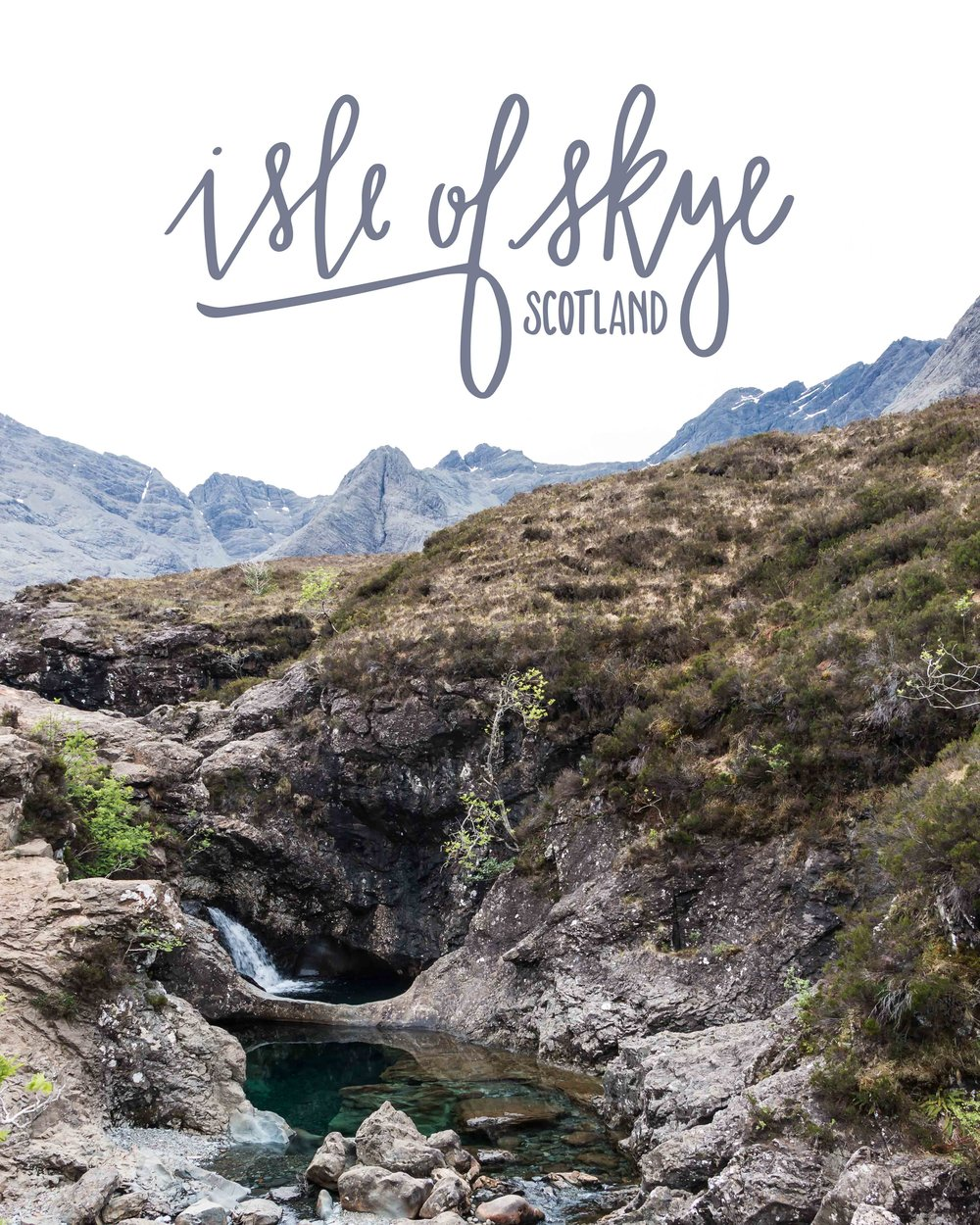 Isle of Skye, Scotland | 2016 Sea of Atlas Travel Recap