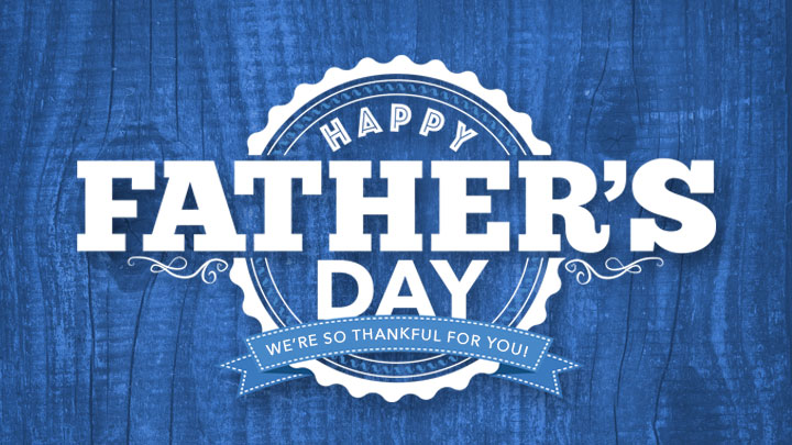 Sunday, June 21 2015- Father's Day Message