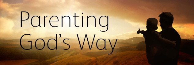 Sun Aug 23 - Pastor Don Adkins: Parenting God's Way