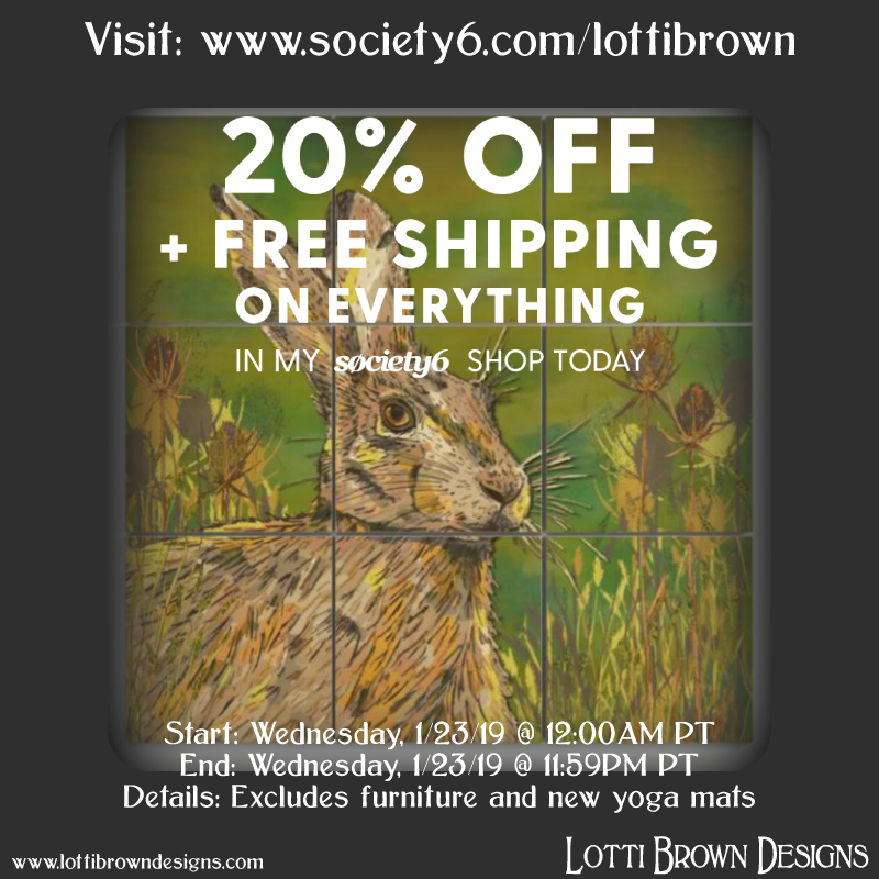 20% off and free shipping on everything in my Society6 store for one day only