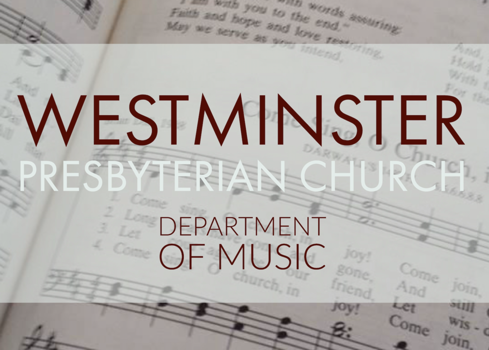 Music Ministry Westminster Presbyterian Church