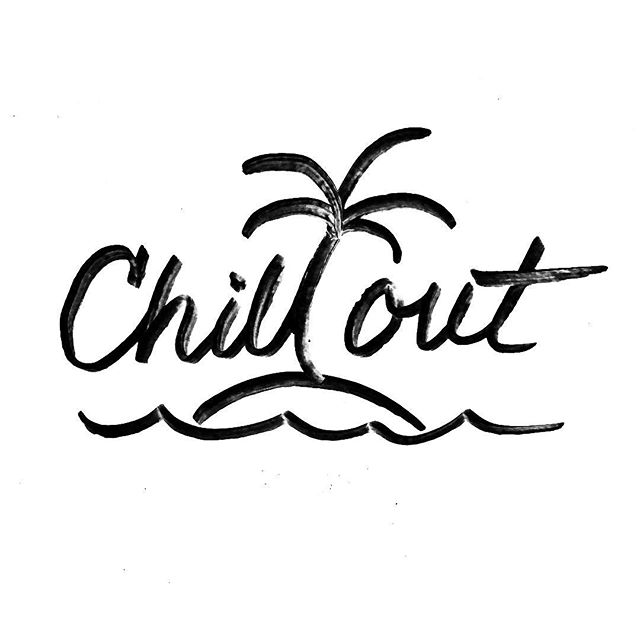 Chill out 🤙🏼