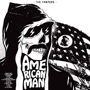 The Yawpers American Man Album Rock n Roll