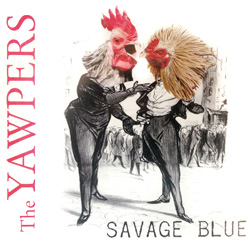 The Yawpers Savage Blue Rock n Roll album