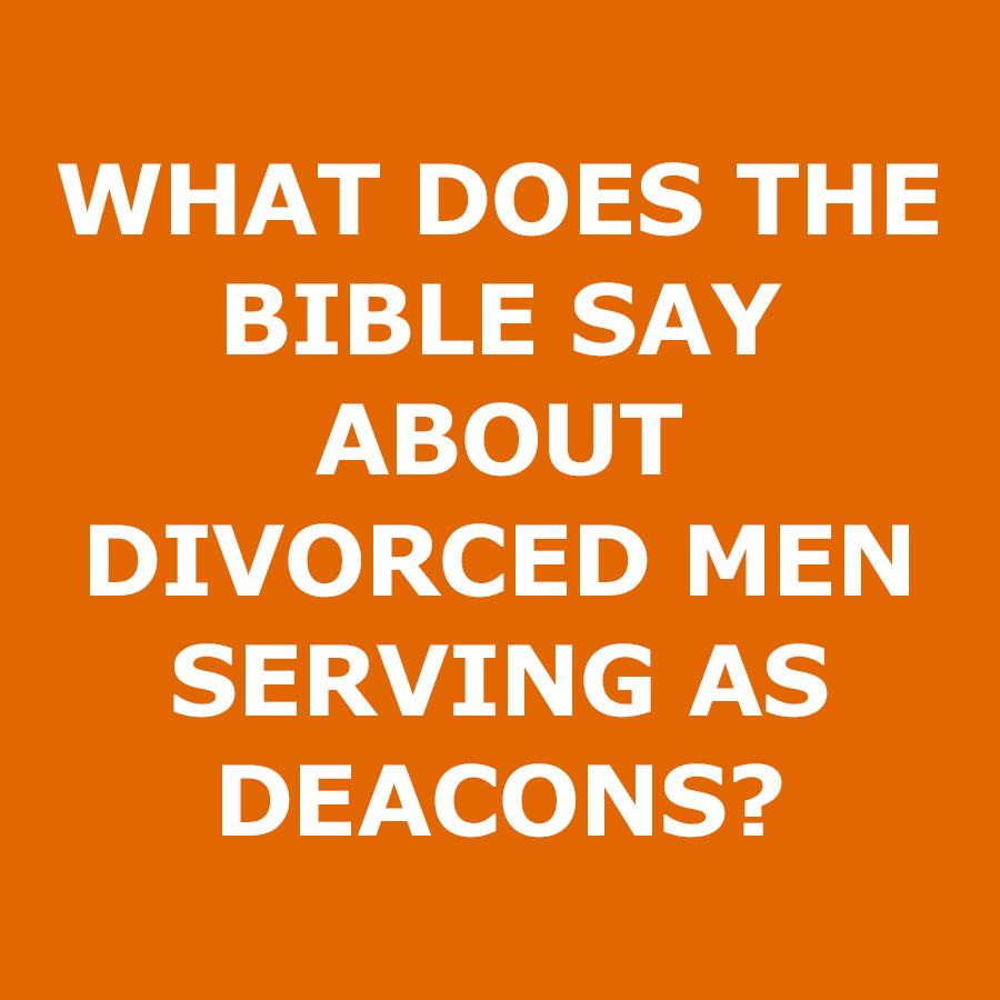 Divorced-Men-Deacons.jpg