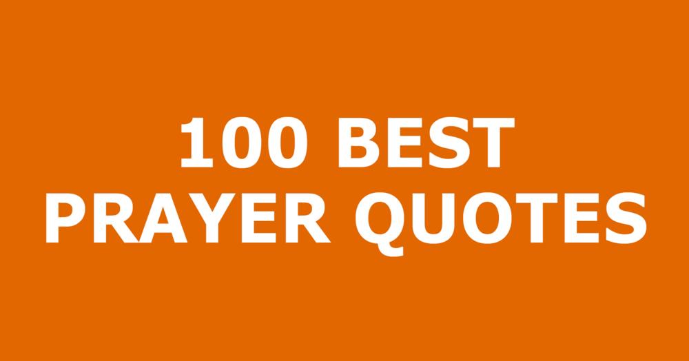 100 Best Prayer Quotes Trustworthy Word