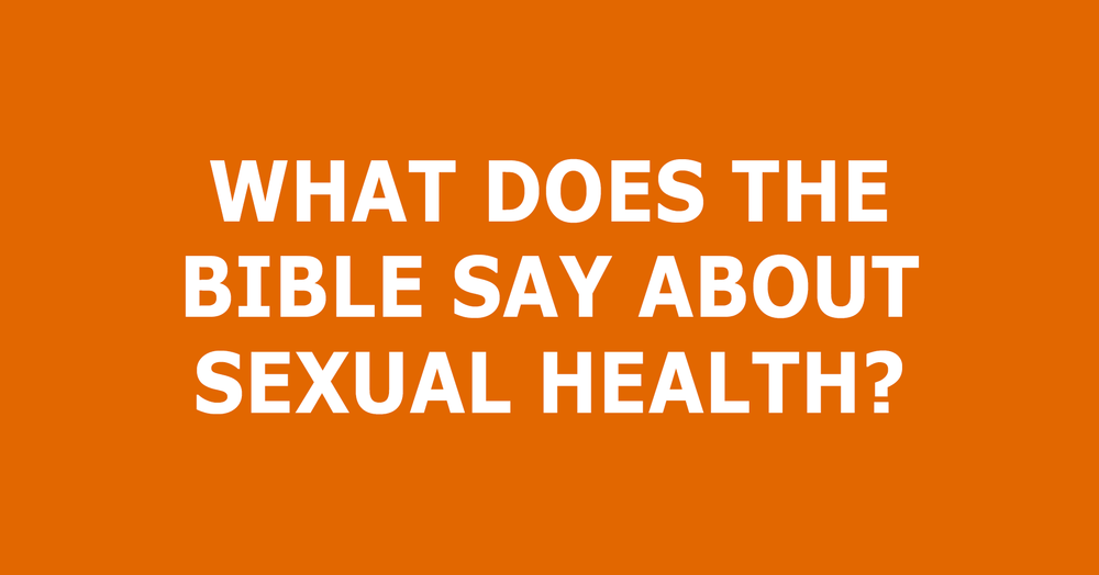 Bible health in sexual