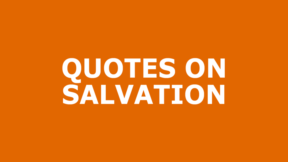 Quotes-On-Salvation.png