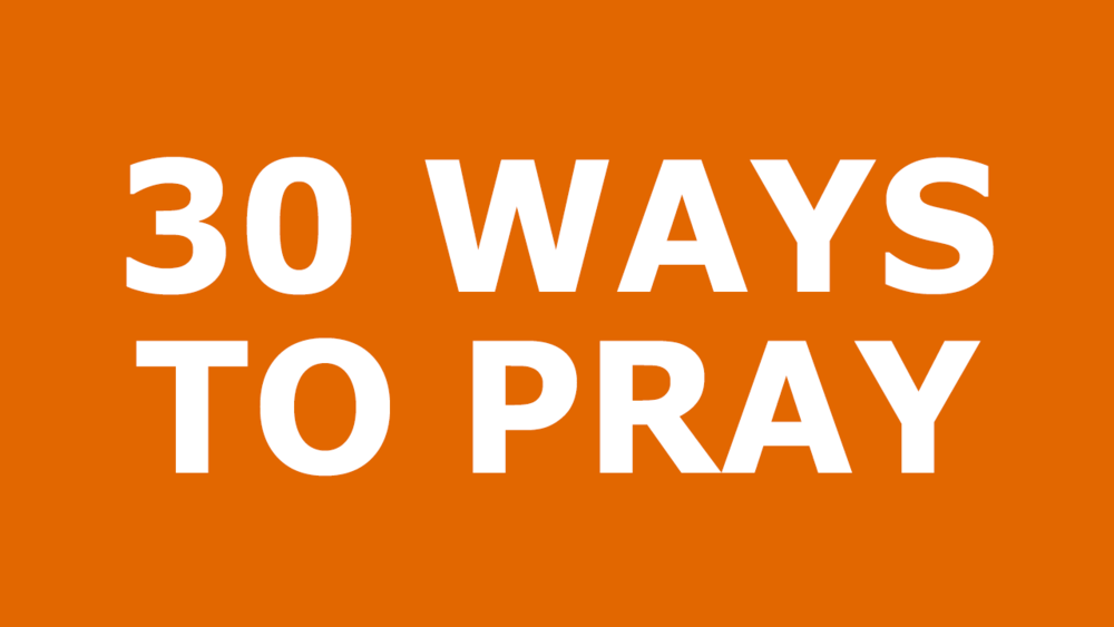 30-Ways-To-Pray.png
