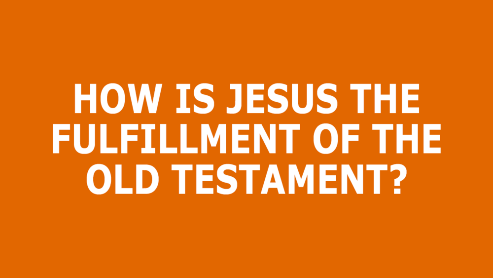 Jesus-Fulfills-OT.png