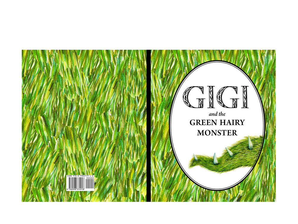 Gigi and the Green Hairy Monster -