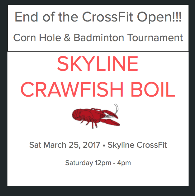 Stay after class and join us for our end of the CrossFit open crawfish boil and badminton and corn hole tournaments.