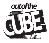 OUT OF THE CUBE