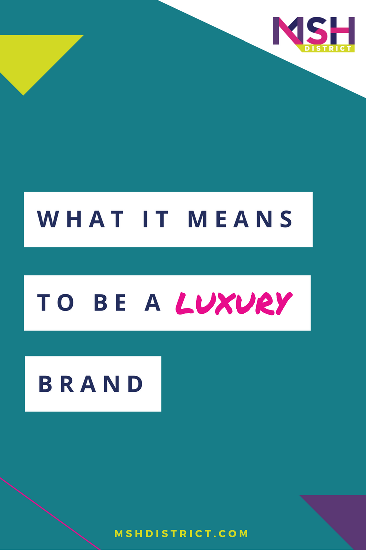What it Means to be a Luxury Brand . MSH District - Fashion Startup Fund. Given the difficulty a lot of entrepreneurs were having with defining the term luxury, we decided to ask an expert, Susan Griffin Account Executive at Burberry in New York , and former buyer at Akris and Coach. http://www.mshdistrict.com/blog/what-is-luxury-brand