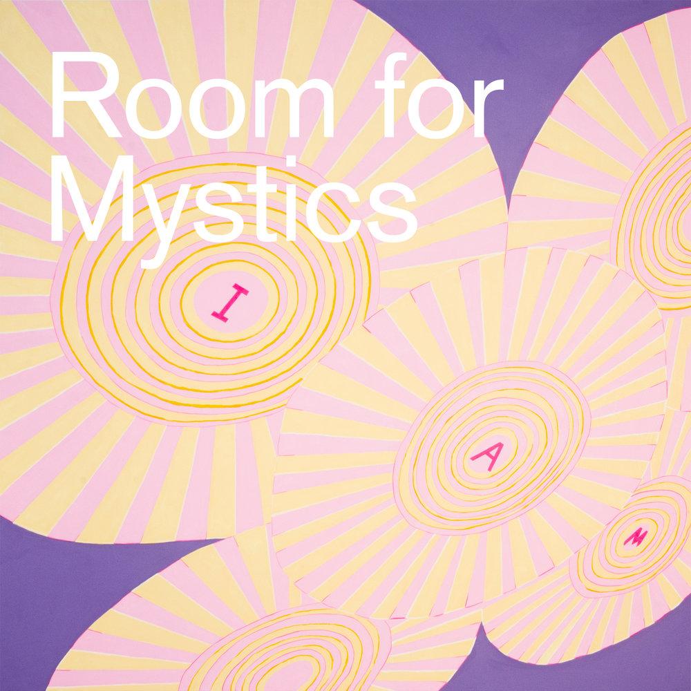 Room for Mystics