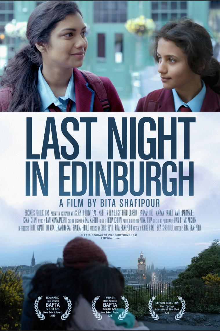'LAST NIGHT IN EDINBURGH' A FILM BY BITA SHAFIPOUR BAFTA NEW TALENT 2015 WINNER
