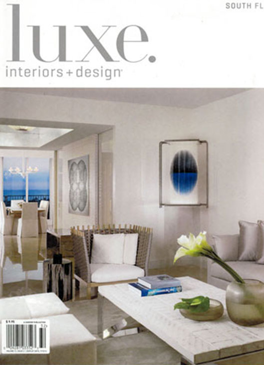 Luxe Interior + Design, Spring 2013