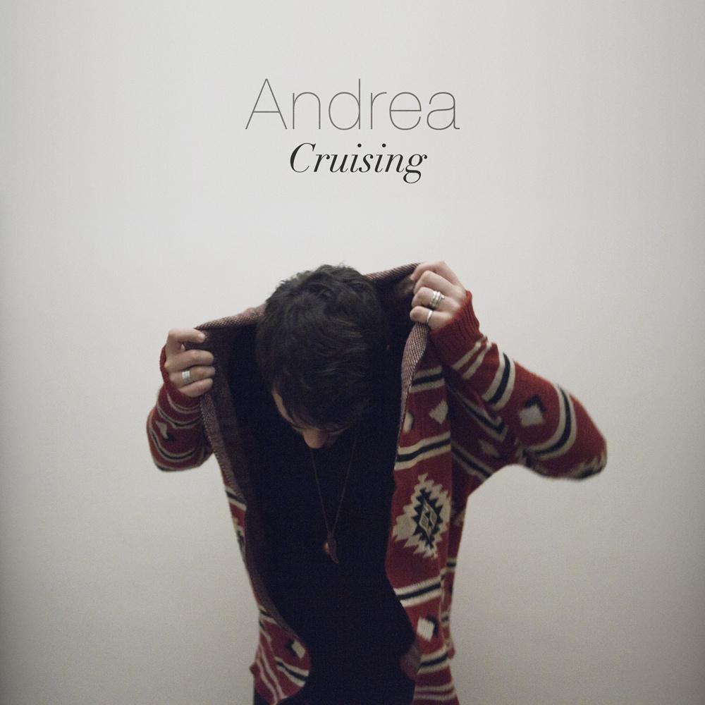 Andrea - Cruising EP