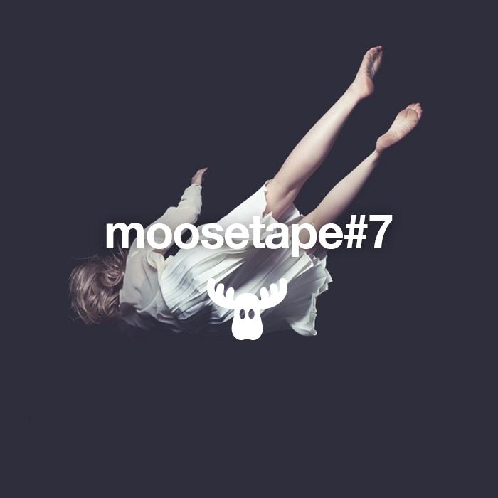 Moosetape #7