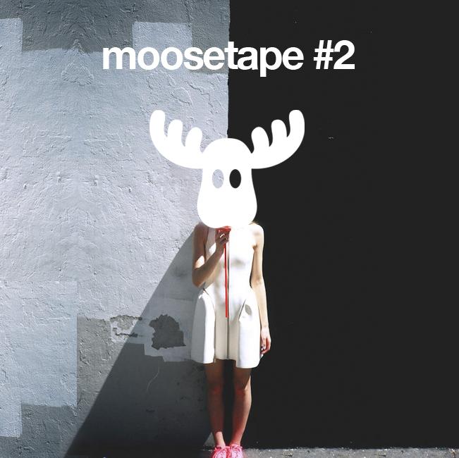 Moosetape #2