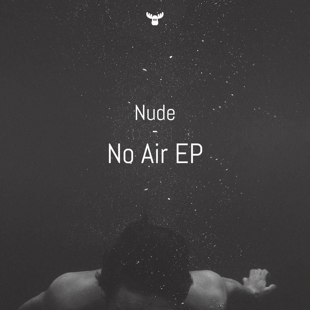 Nude - No Air EP