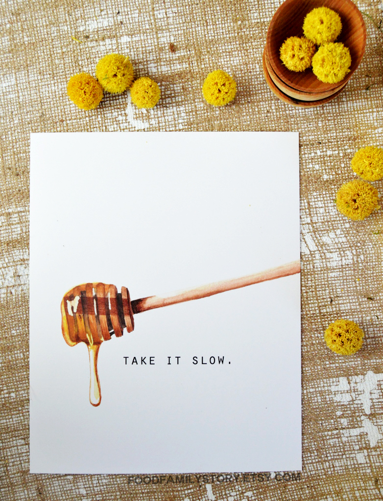 Take It Slow Print | Watercolor Honey Illustration