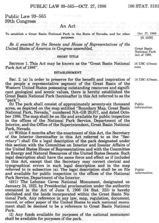 Established on October 27th, 1986 you can read the legislation that made Great Basin a National Park
