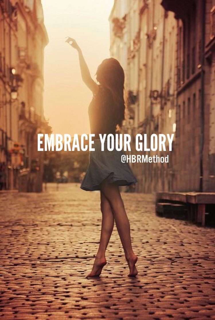 #HBRUniversity embrace your glory
