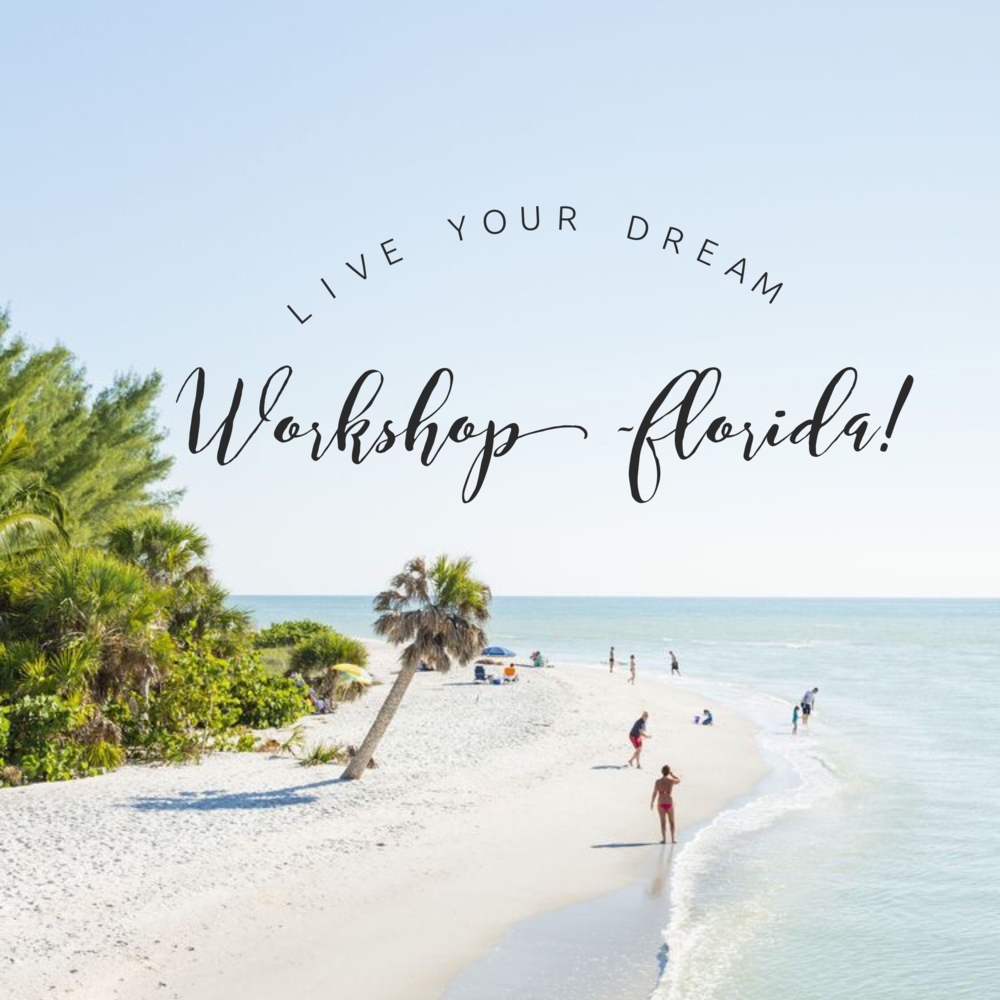 Live Your Dream Workshop Florida