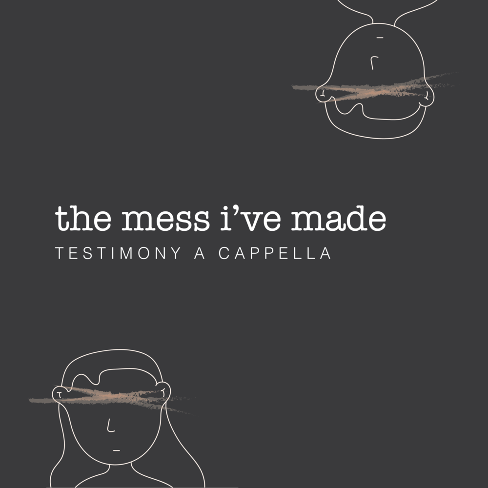 The Mess I've Made - 030518.png