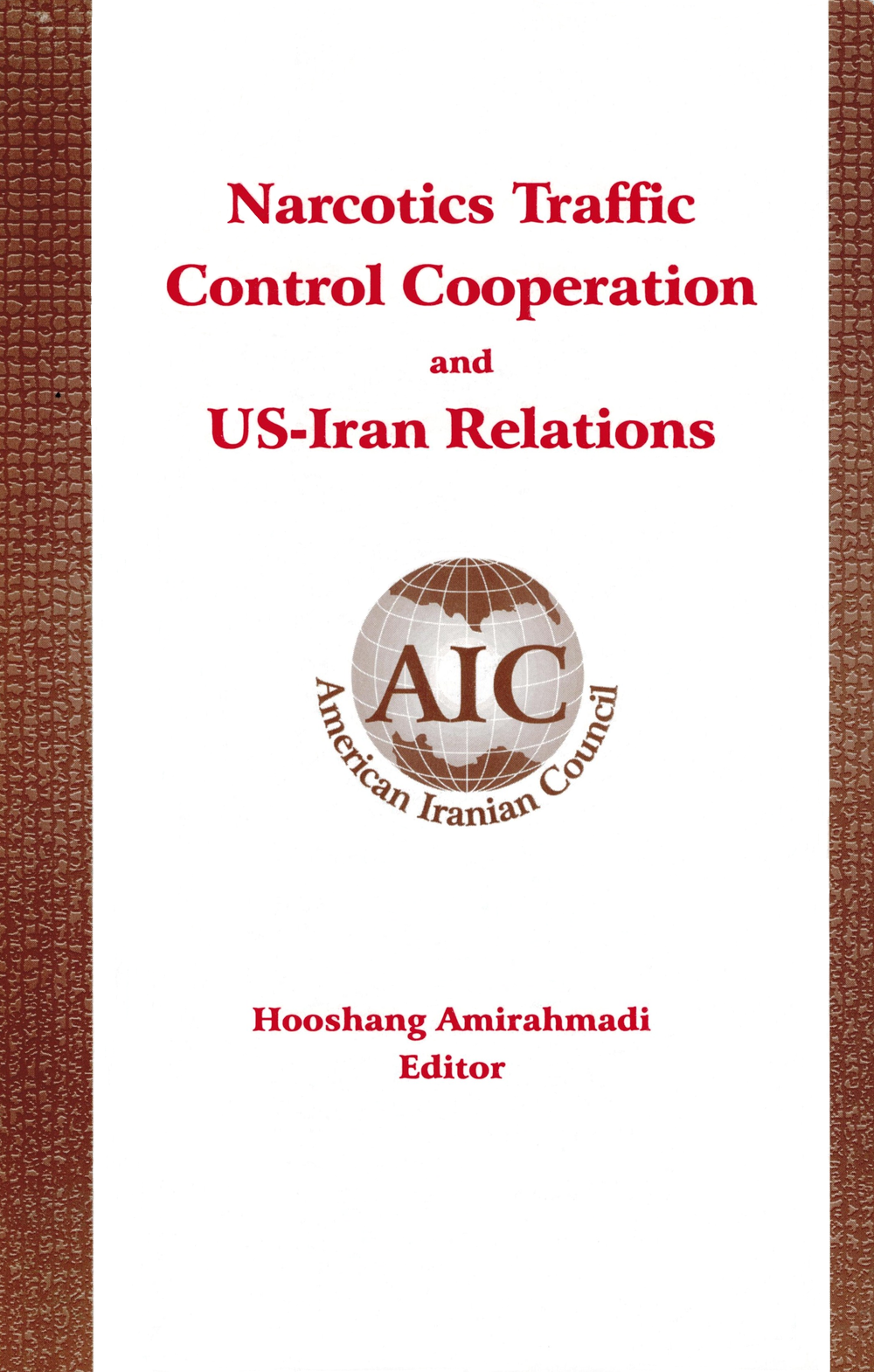 Narcotics Traffic Control Cooperation and US-Iran Relations