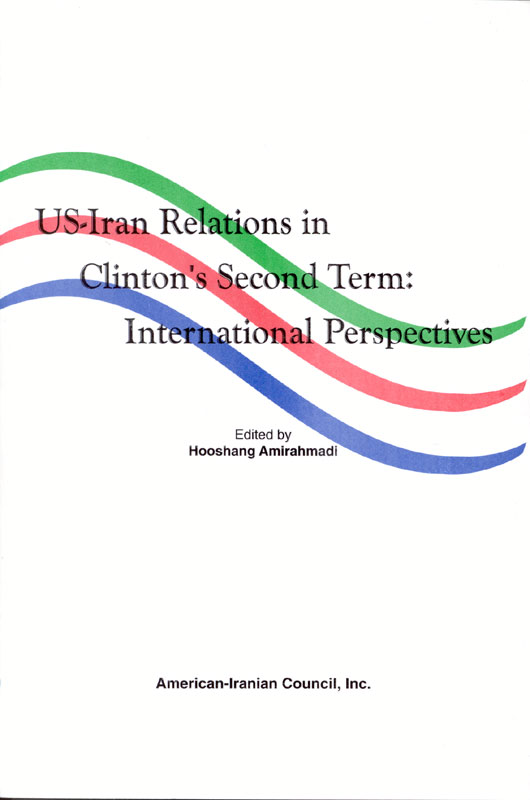 US-Iran Relations in Clintons Second term: International Perspectives