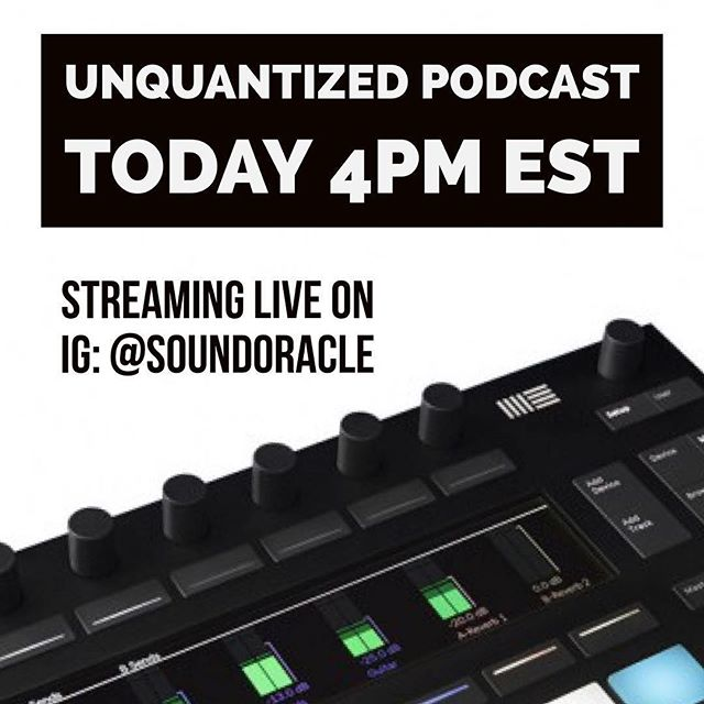Repost from @soundoracle using @RepostRegramApp - 🚀🚀🚀 It's Friiiidaaay!!! The UnQuantized Podcast is a live an interactive podcast streaming on IG (@soundoracle). Join hosts @SoundOracle and @Triza as they discuss producer gear, answer  production and music questions, and share Industry stories. Tune in today at 4 PM EST to become part of the community. #unquantizedpodcast