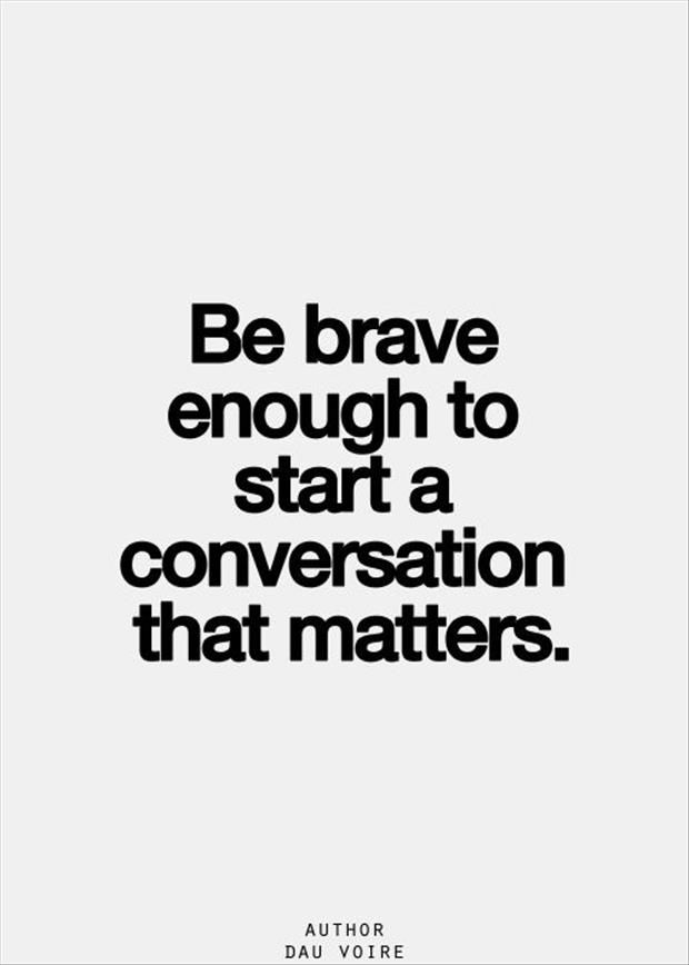 start-a-conversation-that-matters-life-daily-quotes-sayings-pictures.jpg
