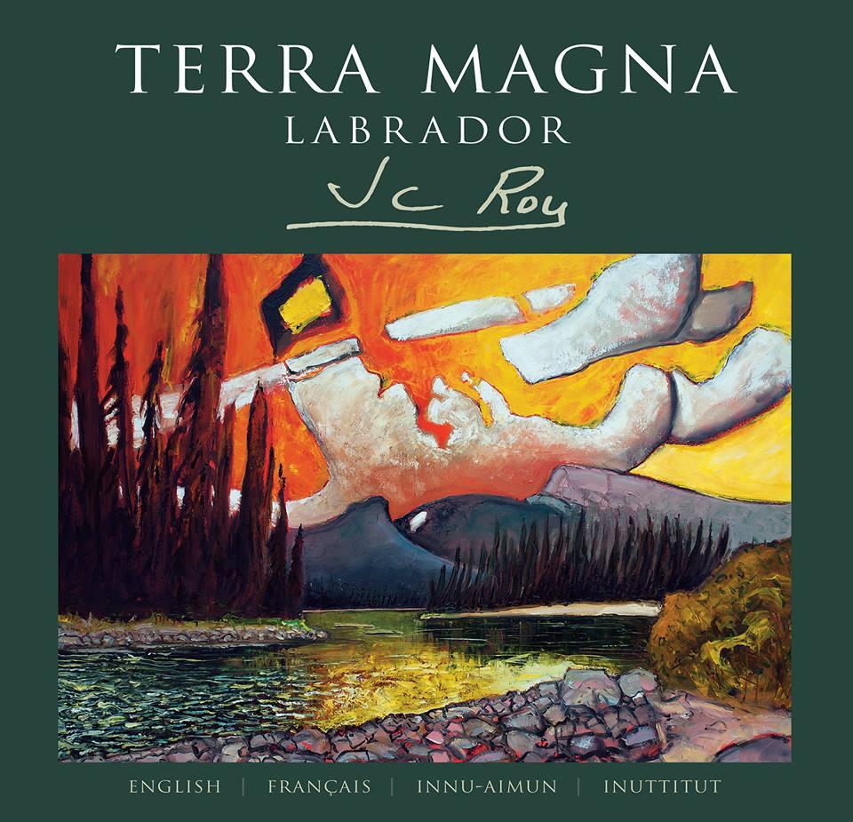 J.C. Roy   Terra Magna: Labrador  Breakwater (2017)