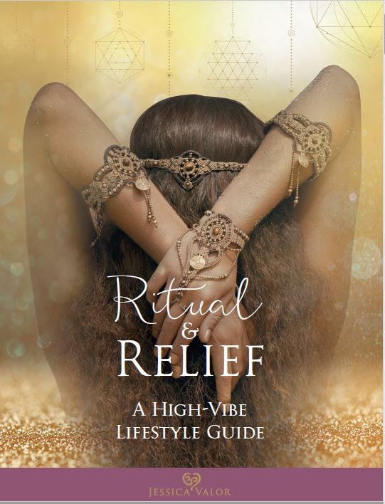 Ritual & Relief eBook: A High Vibe Lifestyle Guide