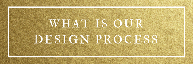 what is our design process