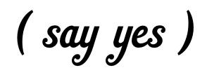 say+yes+jpg.jpg