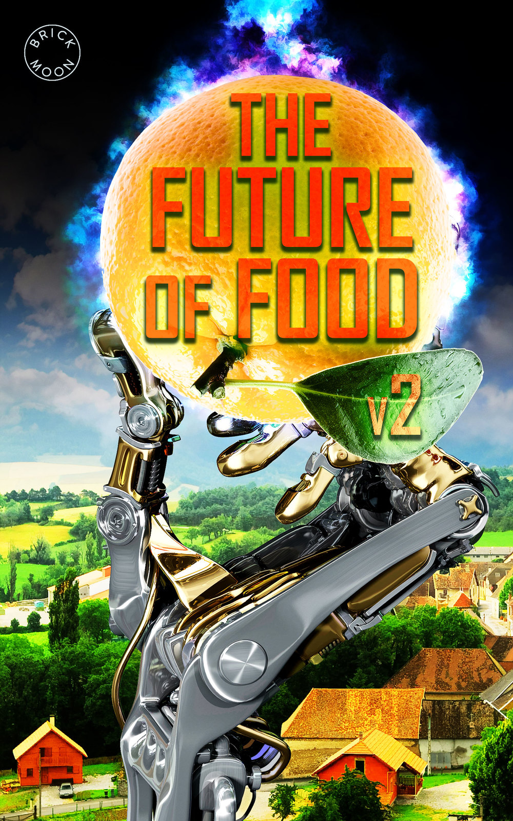 Future of Agriculture, Future of Food