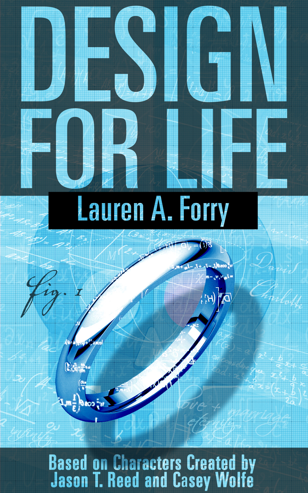 Design for Life by Lauren A. Forry