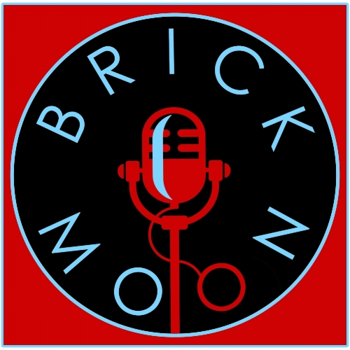 SUBSCRIBE TO THE BRICK MOON FICTION PODCAST