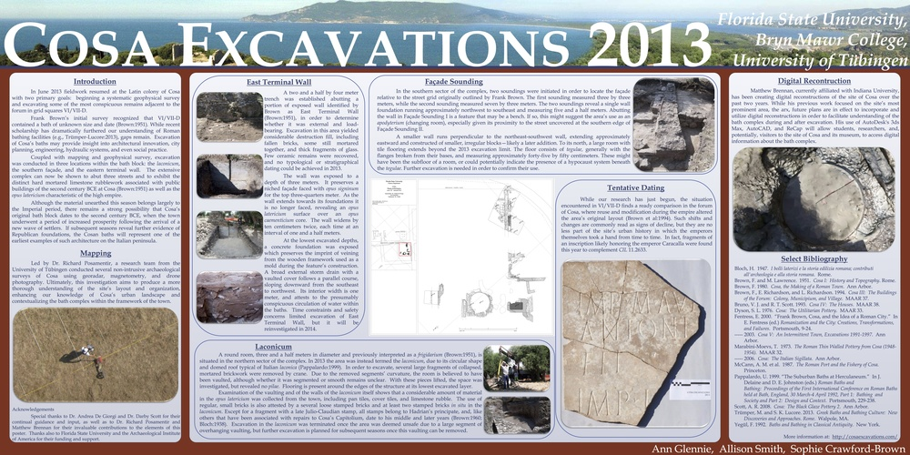 "Poster Presented at the 2014 AIA and SCS Joint Annual Meeting  - ""Cosa Excavations 2013""   Winner of ""Best Poster Entirely Designed by Graduate Students"""