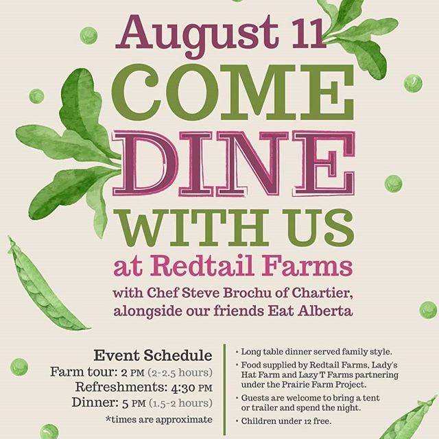 Eaters and farm friends, Come Dine With Us! @theprairiefarmproject, in partnership with @eatalberta and @dinechartier Restaurant, is hosting a farm-to-table dinner on August 11, 2018, and we want you there. The afternoon will begin with a farm tour at RedTail Farms, and end with a family-style, all-local meal cooked by Steven Brochu, the head chef at Chartier. @redtail_farms and @lazytfarm are supplying the meat, and @ladys.hat.farm is providing vegetables and flowers. We'll also be offering local beer from @blindmanbrewery and kombucha from @etkombucha in Airdrie. To secure your invite and for more information, please email team@eatalberta.ca. Come meet your farmer, and discover how delicious supporting local can be.⠀ ⠀ Poster design by @kayloushka ⠀ #eatalberta #yeg #yegevents #yegfood #exploreedmonton #travelalberta #eatlocal  #farmtotable #support #supportyourlocalfarmer #centralalberta #localfood #supportsmallfarms #shoplocal #stettler #castor