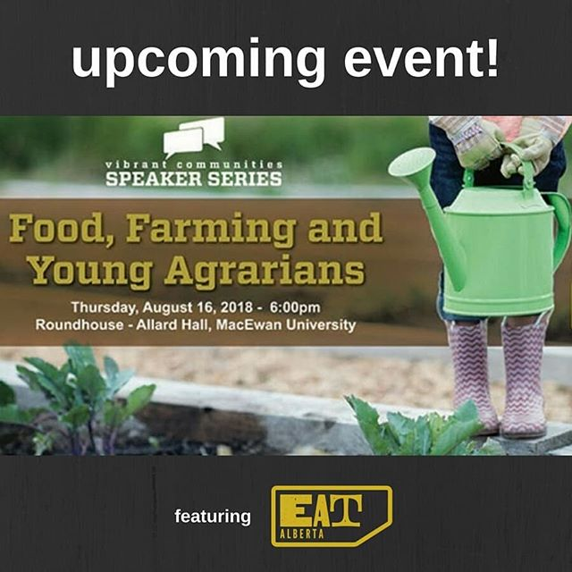 Join #eatalberta and @youngagrarians on August 16th  for the Vibrant Communities Speakers Series - Food, Farming and Young Agrarians- featuring Ian Griebel of @redtail_farms  This is a #free event  Register on Eventbrite at https://www.eventbrite.ca/e/food-farming-and-young-agrarians-tickets-48047053029?aff=ebdssbdestsearch